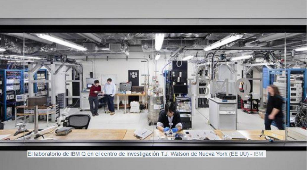 IBM construirá el primer computador cuántico universal