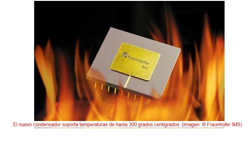 Fabrican condensador que funciona a 300 grados centígrados
